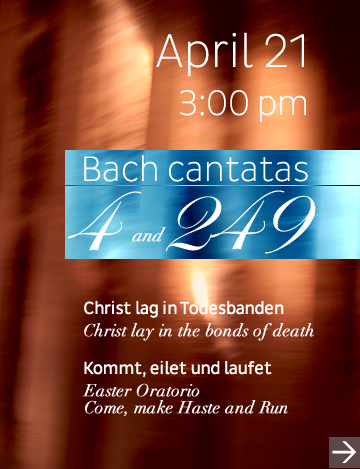 2013 concerts: Bach Cantata 4 and Easter Oratorio 249